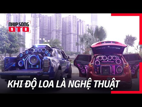 Nghệ thuật độ âm thanh xe hơi   Nhịp Sống Ô Tô   06.09.2020