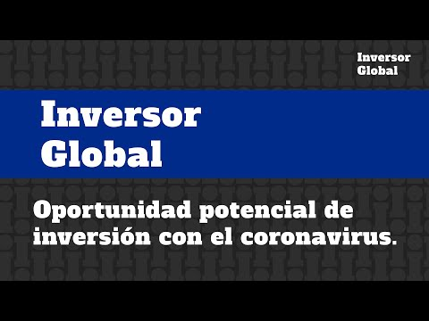 oportunidad-potencial-de-inversión-con-el-coronavirus.-|-zorely-eljouri-|-inversor-global