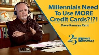 Millennials Need To Use More Credit Cards?!?!?
