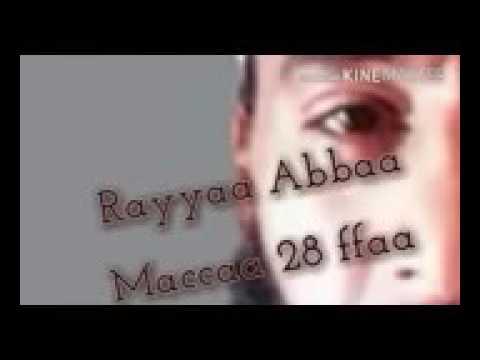 New  Raayyaa  Abbaa Maccaa 28 ffaa 2016!!1