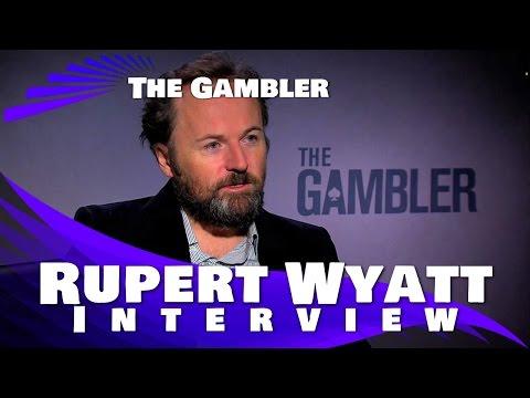 The Gambler Rupert Wyatt, Director