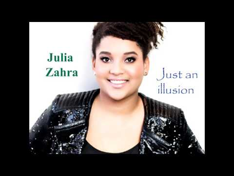 Julia Zahra - Just an illusion - reggae