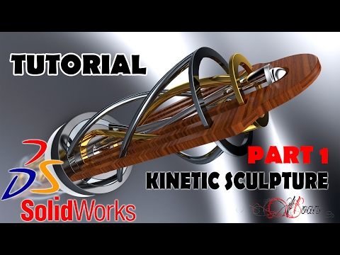 Kinetic Sculpture Solidworks and Visualize Tutorial Part 1