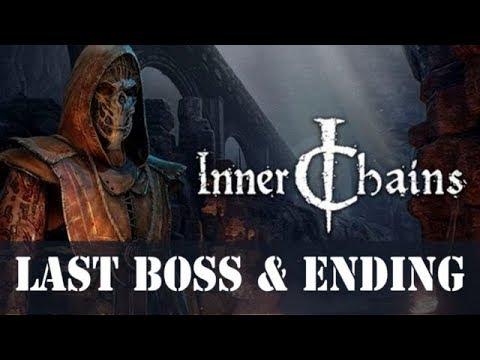Inner Chains - Last Boss & Ending |