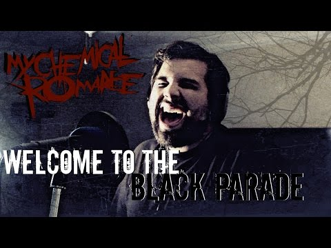 My Chemical Romance  Welcome to the Black Parade Vocal   Caleb Hyles