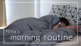 Hinaのモーニングルーティン【Hina's Morning Routine】