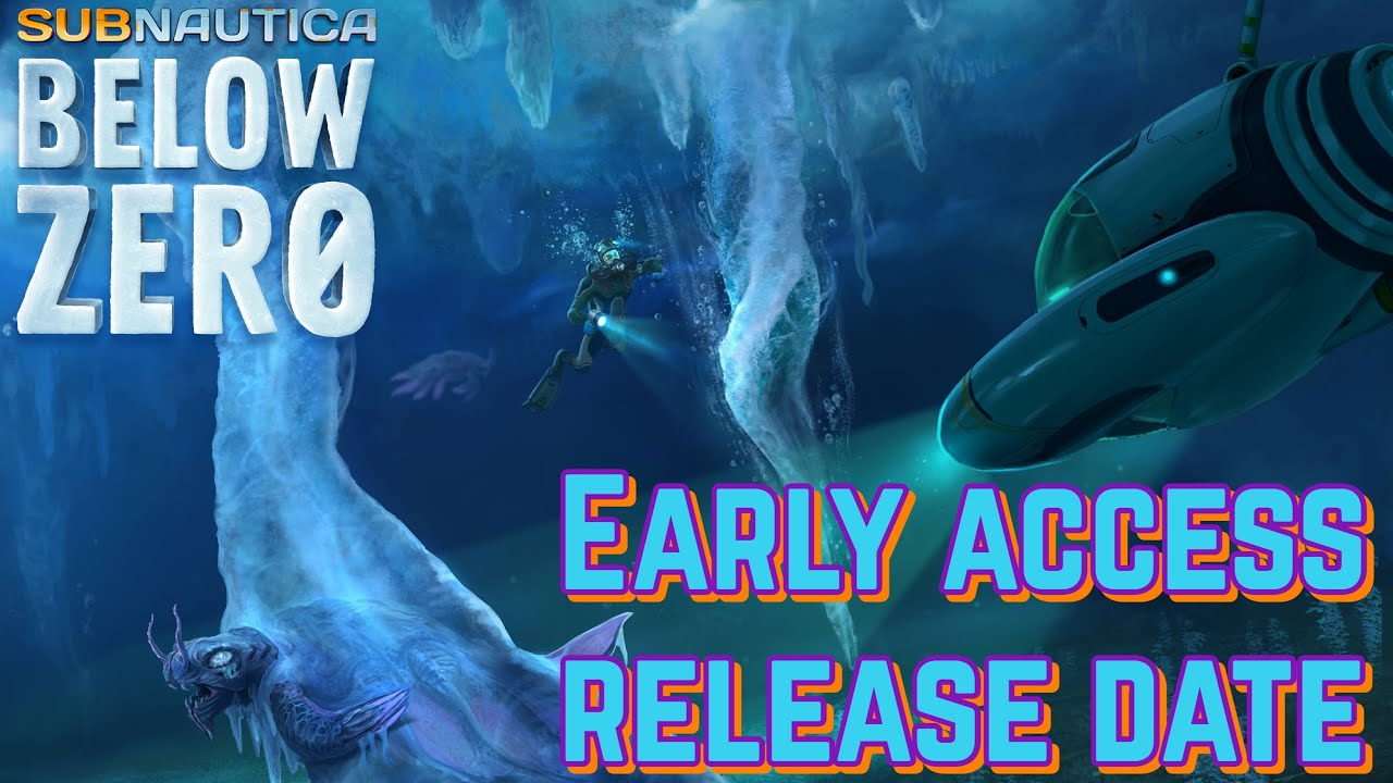 Subnautica Below Zero Early Access Release Date Youtube