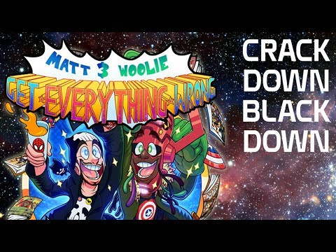 "Matt & Woolie GET EVERYTHING WRONG! ""Crack Down Black Down"""