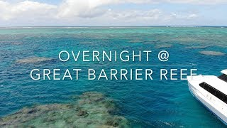 Overnight @ Great Barrier Reef