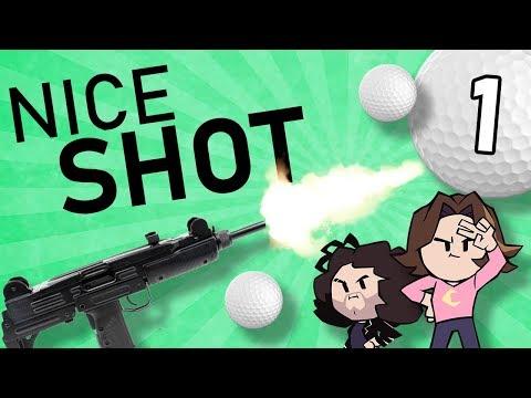Nice Shot: Golfin' & Gunnin' - PART 1 - Game Grumps