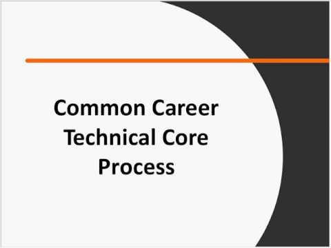 Common Career Technical Core Initiative