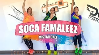 SOCA FAMALEEZ - Mistah Dale / ZUMBA con ALBA DURAN