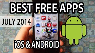 BEST FREE APPS OF JULY 2014 ANDROID & iOS
