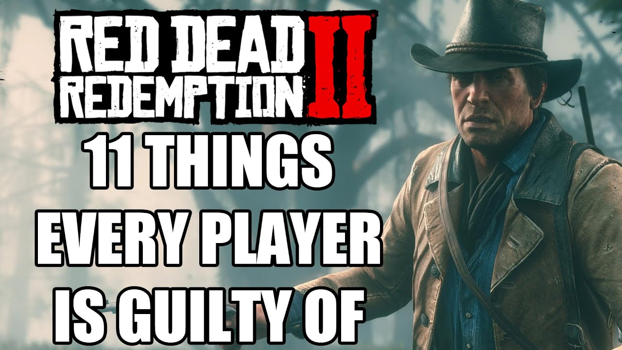 11 Things Every Red Dead Redemption 2 Player Is Guilty Of thumbnail