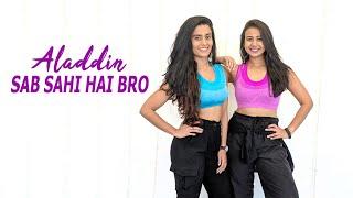 Sab Sahi Hai Bro | Aladdin | Badshah