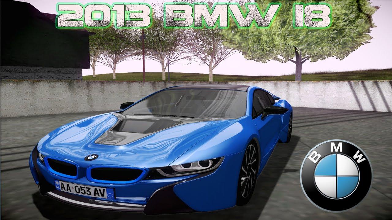 Gta San Andreas Mods Bmw I8 2013 Ivf Car Hq Hd Youtube