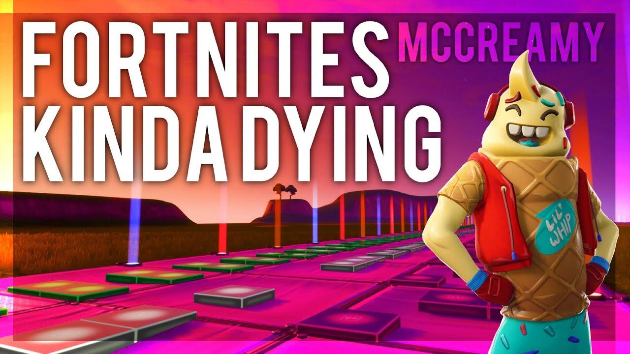 Fortnite S Kinda Dying Mccreamy Fortnite Music Blocks Youtube