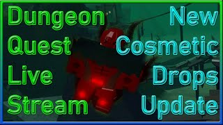 🔴ROBLOX Dungeon Quest Live Stream🔴🏆3 Vip Servers Carry🏆🔥New Update🔥👑Cosmetic / Title Drops👑