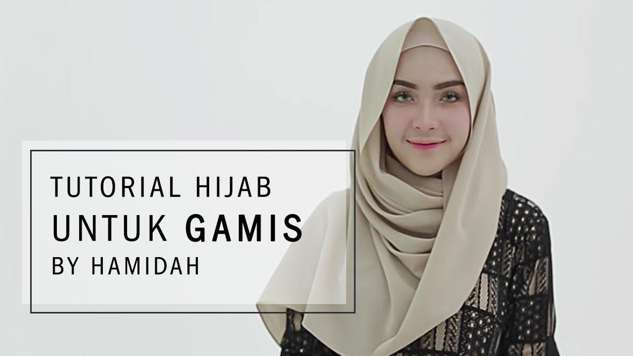 Tutorial Hijab 2017 Tutorial Hijab Untuk Gamis By Hamidah