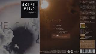 Brian Eno - Away (exclusive Japan track from The Ship )