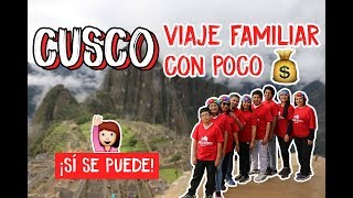 CUSCO: VIAJE EN FAMILIA CON POCO $$$ | MPV