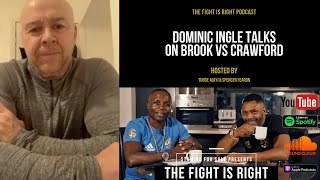 Dominic Ingle on why he isn't training Kell Brook, ways to win & prediction for Brook vs Crawford