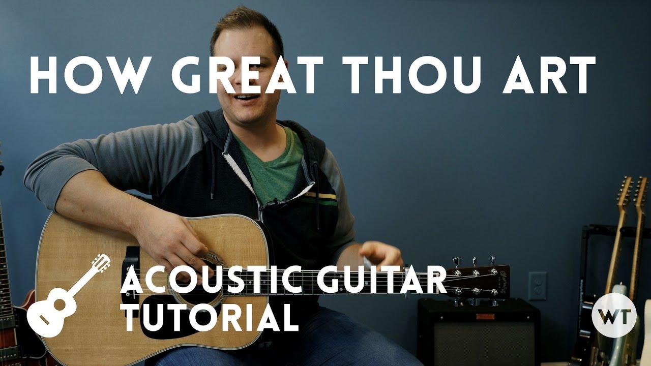 How Great Thou Art Tutorial Youtube
