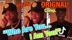 """WHO ARE YOU... I AM YOU"" Tik Tok Trend 