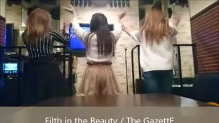 【バンギャが】Filth in the beauty/the GazettE【暴れてみた】