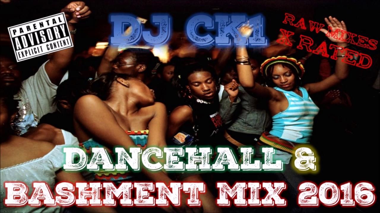 2016 Bashment & Dancehall Mixed by DJ CK1