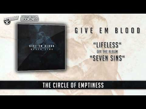 GIVE EM BLOOD - LIFELESS