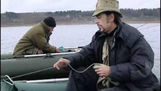 Риболовля на Камі, Тощо Рибацький Вузол новий 7 Поваренки. 2007.avi