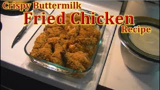 Buttermilk Fried Chicken Recipe - Tom's Manly Meals