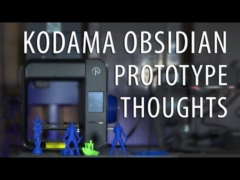 My Final Thoughts on the Kodama Obsidian 3D Printer Prototype