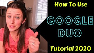 How to use Google Duo App, How to use [Google Duo] Video (2020)