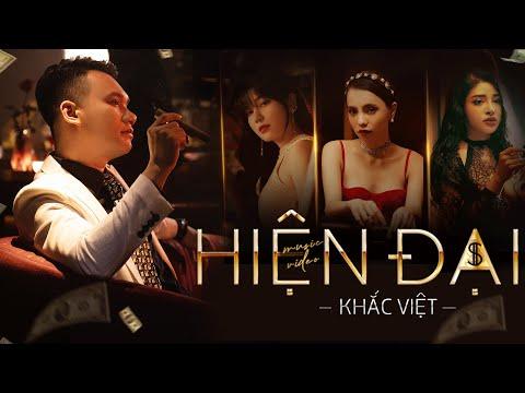 Hiện Đại | Khắc Việt | Official Music Video