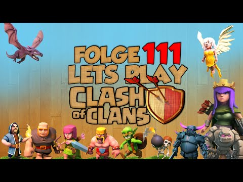 Clash of Clans Deutsch LETS PLAY Folge 111.
