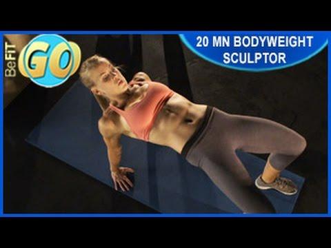 Bodyweight Sculptor Workout: 20 Min- BeFiT GO