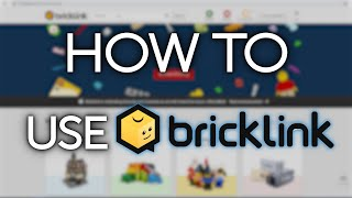 Tutorial: How To Uṡe Bricklink to Purchase Parts