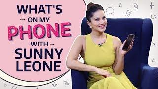 Sunny Leone: What's on my phone | Pinkvilla | Bollywood | Lifestyle