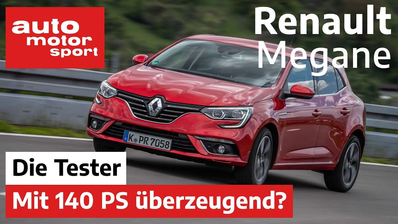 Renault Megane: Kann er mit 140 PS überzeugen? - Test/Review   auto motor und sport