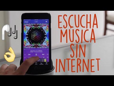 Escucha Música sin Internet