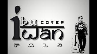 Download lagu Iwan Fals Ibu Versi Reggae MP3
