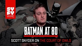 Batman At 80: How The Court Of Owls Was Born | SYFY WIRE