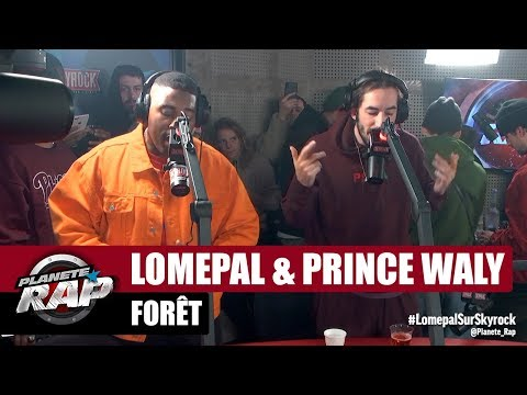 Lomepal & Prince Waly 'Forêt' #PlanèteRap