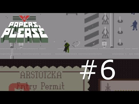 Papers Please VS Challenge - Part 6 - Taking One For The Team
