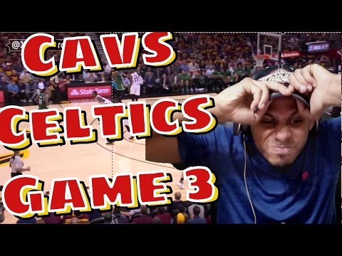 CAVS JUST RUINED EVERYTHING : Cleveland Cavaliers vs Boston Celtics Full Game 3 Highlights Reaction