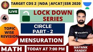 Mensuration | Circle | Part 2 | Lock Down Series | Target CDS 2 | AFCAT | NDA | SSR 2020