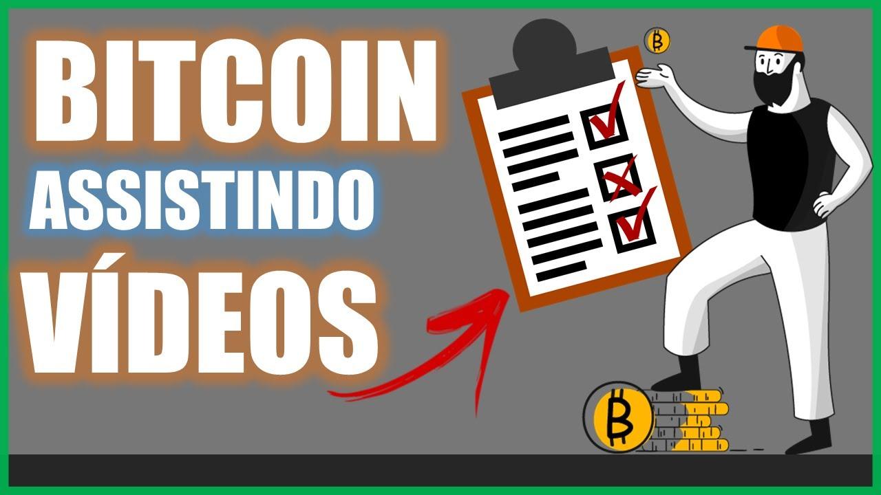 ganhar bitcoins assistindo videos por
