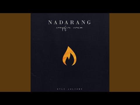 Nadarang (Campfire Mix)